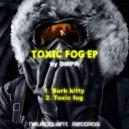DMPR - Toxic fog (Original mix)