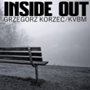 Grzegorz Korzec/KVBM - Inside Out (Original mix)