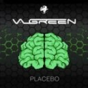 Valgreen - Placebo (Original Mix)
