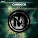 Carroch - Elysium (Original Mix)