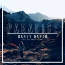Danny Darko - Paradise (Vocal Mix)
