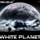 Digital Oblique - White Planet (Original mix)