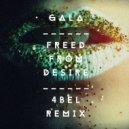 Gala - Freed From Desire (4bel Remix)