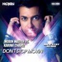 Mobin Master feat. Karina Chavez - Don't Stop Movin (Nick Stay Radio Remix)