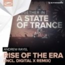 Andrew Rayel - Rise Of The Era (Extended Mix)