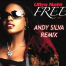 Ultra Nate  -  Free  (Andy Silva Playa Del Carmen Remix)