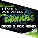 Don Diablo - Chemicals (Dogs x Fox Remix)