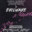 Flux Pavilion - Emotional (Tempest & Evilwave Remix)