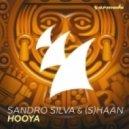 Sandro Silva & (S)haan - HooYa (Extended Mix)