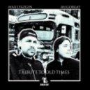 Max Lyazgin, Hugobeat - Tribute To Old Times (Original Mix)