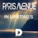 Paris Avenue  - in Lifetimes (Extended Mix)