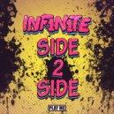 INF1N1TE - Side 2 Side (Original Mix)