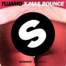Tujamo - Xmas Bounce (Radio Edit)