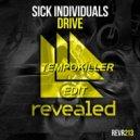 Sick Individuals - Drive (Tempokiller Edit)