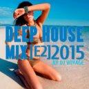 DJ Voyage - Deep House Mix [E2]