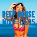 DJ Voyage - Deep House Mix [E3]