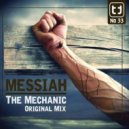 The Mechanic - Messiah (Hakka Remix)