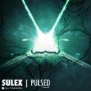 Sulex - Pulsed (Original Mix)
