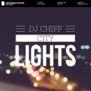 DJ Chiff - City Lights (Original Mix)