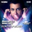 Mobin Master feat. Karina Chavez - Don't Stop Movin  (Nick Stay Remix)
