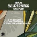 Mikal - If We Become (Original mix)