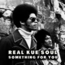 Real Kue Soul - Something For You (Original Mix)
