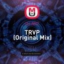 DJ ART - TRVP (Original Mix)