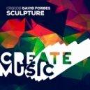 David Forbes - Sculpture (Original Mix)