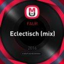FAUR - Eclectisch (mix)