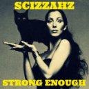 Cher - Strong Enough (Scizzahz Remix)