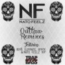 Nato Feelz - Outlaw  (VIP)