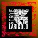 Larigold - World in Fear (Original mix)