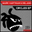 Mark Hartigan & Delano - Summertime (Original Mix)