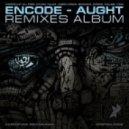Encode - Aught (MJ Free Remix)