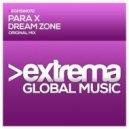 Para X - Dream Zone (Original Mix)