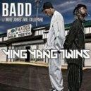 Ying Yang Twins - Badd (ft. Mike Jones)
