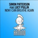 Simon Patterson Feat. Lucy Pullin - Now I Can Breathe Again (Extended Mix)