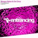 Stream Noize & De Cima - Countdown (Original Mix)