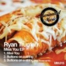 Ryan Truman - Miss You (Original Mix)