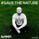 Damian Wasse - #Save The Nature (Original mix)
