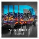 Steve Mulder - Kusesai  (Original Mix)