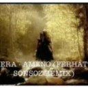 Era - Ameno (Ferhat Sonsoz Remix)