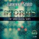 Vanessa Smith - Storms (Shino Blackk Original Mix)
