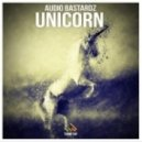 Audio Bastardz - Unicorn (Vocal Edit)