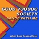 Good Voodoo Society - Dance With Me (Latin Vocal Mix)