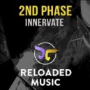 2nd Phase - Innervate (Original Mix)