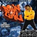 Strange Rollers - Down Girl (Original Mix)