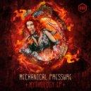 Mechanical Pressure - Mythology