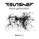 Sunsha - Noize Generation (Original Mix)