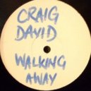 Craig David - Walking Away (Alex Greenhouse Remix)